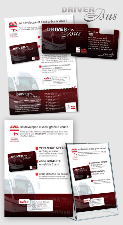 Station AVIA autoroute - Création de la carte de fidélité Driver Bus pour chauffeurs de bus touristiques. Carte avec encre argentée sélective - Mailing (courrier postal) et affiche A4